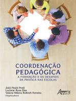 Coordenação Pedagógica: A Formação e os Desafios da Prática nas Escolas