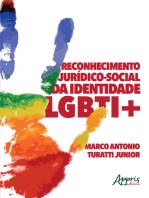 Reconhecimento Jurídico-Social da Identidade LGBTI+