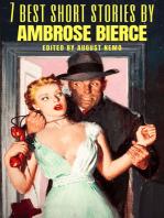 7 best short stories by Ambrose Bierce