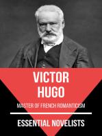 Essential Novelists - Vitor Hugo