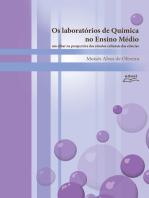 Os laboratórios de química no ensino médio: um olhar na perspectiva dos estudos culturais da ciência