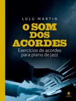 O som dos acordes: Exercícios de acordes para piano de jazz