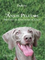 Anjos peludos: Método de educação de cães