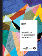 Memória e esquecimento na internet