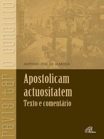 Apostolicam Actuositatem: texto e comentário