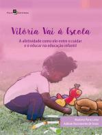 Vitória vai à escola