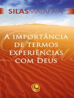 A importância de termos experiências com Deus