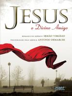 Jesus, o divino amigo