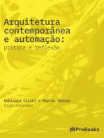 Arquitetura Contemporânea e Automação: Prática e reflexão