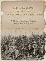 Messages from Our Unknown Ancestors