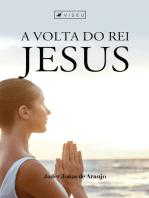 A volta do rei Jesus