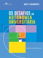 Os Desafios da Autonomia Universitária: História Recente da USP