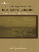 A cidade republicana na Belle Époque capixaba: Espaço urbano, poder e sociedade
