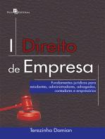 Direito de Empresa: Fundamentos Jurídicos Para Estudantes, Administradores, Advogados, Contadores e Empresários