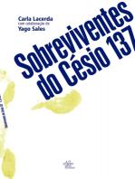 Sobreviventes do Césio 137