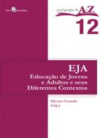 Educação de Jovens e Adultos e seus diferentes contextos