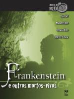 Frankenstein e outros mortos-vivos
