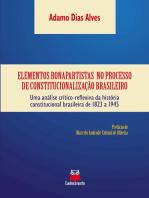 Elementos bonapartistas no processo de constitucionalização brasileiro