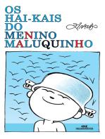 Os Hai-kais do Menino Maluquinho