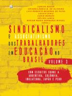 Sindicalismo e Associativismo dos Trabalhadores em Educação no Brasil - Volume 3: Com escritos sobre a Argentina, Colômbia, Inglaterra, Japão e Peru