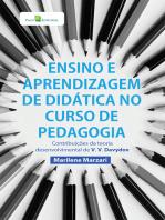 Ensino e aprendizagem de didática no curso de Pedagogia: Contribuições da teoria desenvolvimental de V.V. Davídov