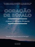 Coração de Búfalo: A força e a coragem da poesia