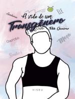 A vida de um transgênero