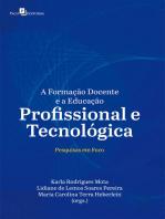 A Formação Docente e a Educação Profissional e Tecnológica: Pesquisas em Foco