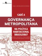 Cadê a governança metropolitana na política habitacional brasileira?