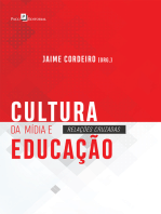 Cultura da Mídia e Educação: Relações Cruzadas