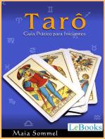 Tarô: Guia prático para iniciantes