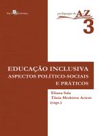 Educação inclusiva: Aspectos político-sociais e práticos