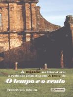 A missão na literatura: A redução jesuítica em A fonte de O tempo e o vento