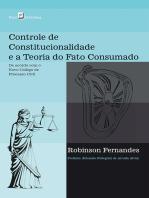 Controle de constitucionalidade e a teoria do fato consumado