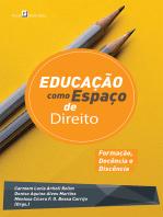 Educação como Espaço de Direito: Formação, Docência e Discência