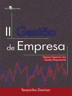 Gestão de Empresa: Tópicos Especiais em Gestão Empresarial