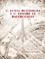 O Poeta Modernista e o Perfume de Mademoiselle