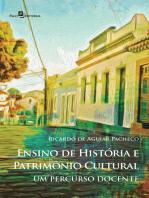 Ensino de História e Patrimônio Cultural