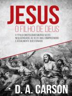 Jesus, o filho de Deus: O  título cristológico muitas vezes negligenciado, às vezes mal compreendido e atualmente questionado