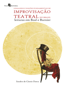 Linhagens e noções fundamentais de improvisação teatral no Brasil: Leituras em Boal e Burnier