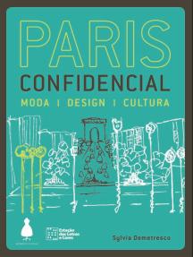 Paris confidencial: Moda, design, cultura