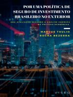 Por uma política de seguro de investimento brasileiro no exterior