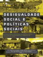 Desigualdade Social e Políticas Sociais: Estudos sobre Expressões da Questão Social e Políticas de Enfrentamento a Pobreza na Cidade