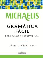 Michaelis Gramática Fácil: Para Falar e Escrever Bem