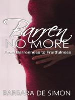 Barren No More