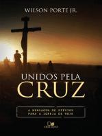 Unidos pela cruz