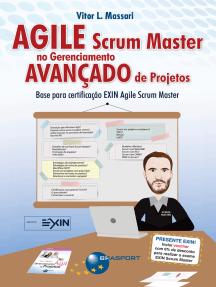 Agile Scrum Master no Gerenciamento Avançado de Projetos