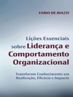 Lições Essenciais sobre Liderança e Comportamento Organizacional