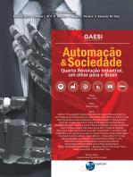 Automação & Sociedade: Quarta Revolução Industrial, um olhar para o Brasil