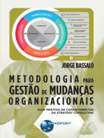 Metodologia para Gestão de Mudanças Organizacionais: Guia prático de conhecimentos da Strategy Consulting